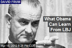 what-obama-can-learn-from-lbj